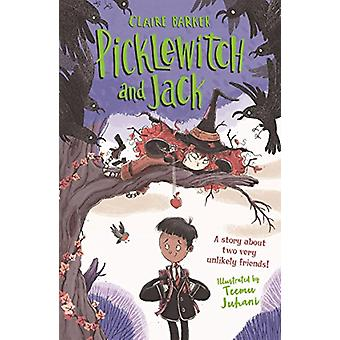 Picklewitch and Jack by Claire Barker - 9780571335183 Book