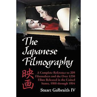 La filmographie japonaise - Une référence complète à 209 cinéastes et