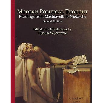 Modern Political Thought - Readings from Machiavelli to Nietzsche (2nd