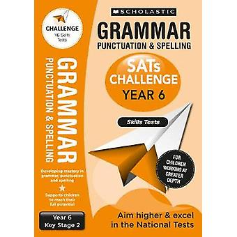 Grammar Punctuation and Spelling Skills Tests (Year 6) KS2 by Shelley