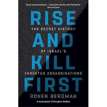 Élever et tuer d'abord - l'histoire secrète d'Assassin ciblées Israël