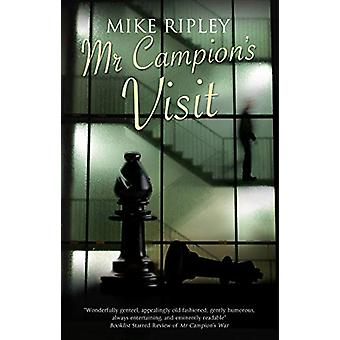 Mr Campion's Visit by Mike Ripley - 9781780296180 Book