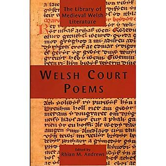Welsh Court Poems (Library of Medieval Welsh Literature)