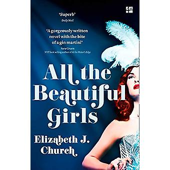 All the Beautiful Girls - An uplifting story of freedom - love and ide