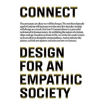 Connect - Design for an Empathic Society by Sabine Wildevuur - Dick va