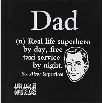 Urban Words - Dad - 9781841614106 Book