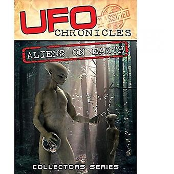 Ufo Chronicles: Aliens on Earth [DVD] USA import