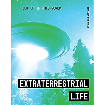 Extraterrestrial Life (Out of This World)
