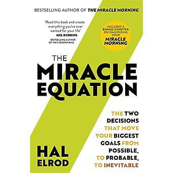 The Miracle Equation by Elrod & Hal