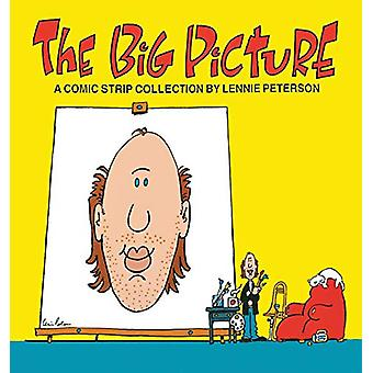 The Big Picture - A Comic Strip Collection by Lennie Peterson - 978083