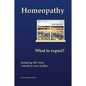 Homeopathy - What to Expect? by Edward De Beukelaer - 9781412045094 B