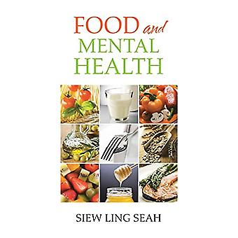 Food and Mental Health by Siew Ling Seah - 9781482879766 Book