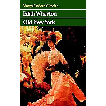 Old New York by Edith Wharton - 9781844083596 Book