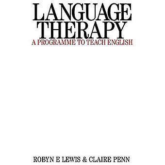 العلاج باللغة بواسطة روبين E. لويس -- كلير بن -- 9781870332323 كتاب