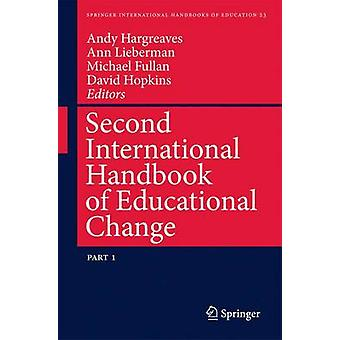 Second International Handbook of Educational Change by Andy Hargreaves