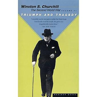 Triumph and Tragedy by Churchill & Sir Winston S.