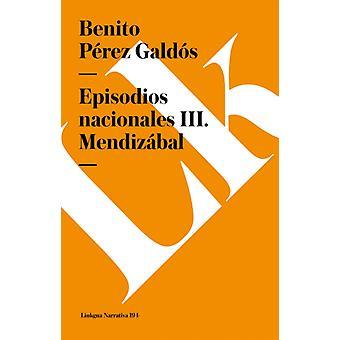 Episodios Nacionales III. Mendizabal av Benito Perez Galdos