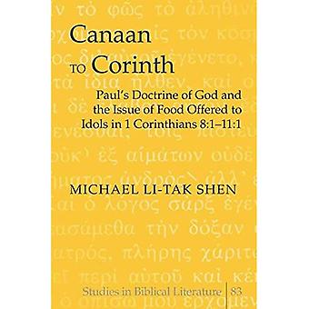 Paul's Doctrine of God and the Issue of Food Offered to Idols in 1 Corinthians 8:1-11: 1, Vol. 83