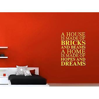 Une maison est faite de Wall Sticker Art - Soufre