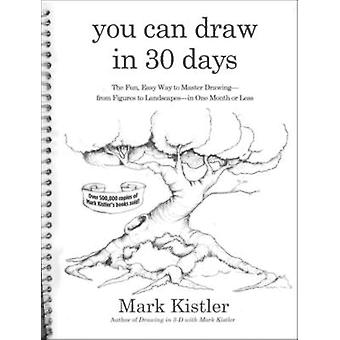 You Can Draw in 30 Days - The Fun - Easy Way to Learn to Draw in One M