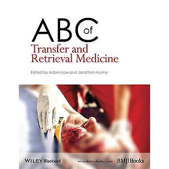 ABC för överföring och hämtning medicin av Adam låg - Jonathan Hulme-