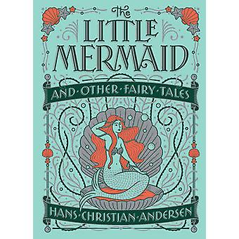 Little Mermaid and Other Fairy Tales (Barnes & Noble Children's Leath