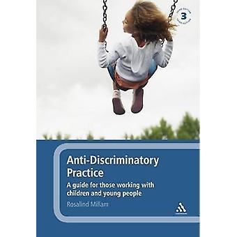 Pratiques antidiscriminatoires - un Guide pour ceux qui travaillent avec des enfants