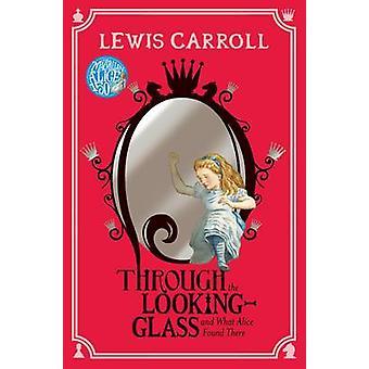 Genom spegeln (huvudsaklig marknad Ed.) av Lewis Carroll - 978144