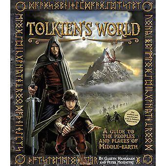 Tolkienin maailma - opas paikkoja ja ihmisiä Keski-maassa