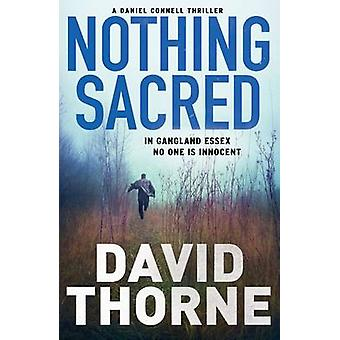 Nothing Sacred (Main) by David Thorne - 9781782393658 Book