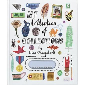 My Collection of Collections by Nina Chakrabarti - 9781786270603 Book
