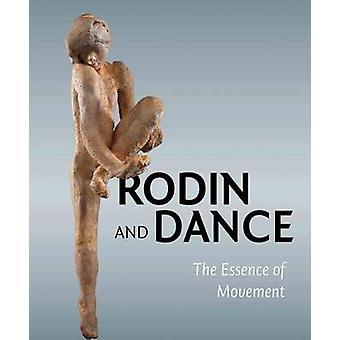 Rodin & Dance - The Essence of Movement by Alexandra Gerstein - Antoni