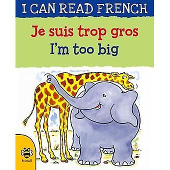 Je suis trop gros / I'm too big by Je suis trop gros / I'm too big -