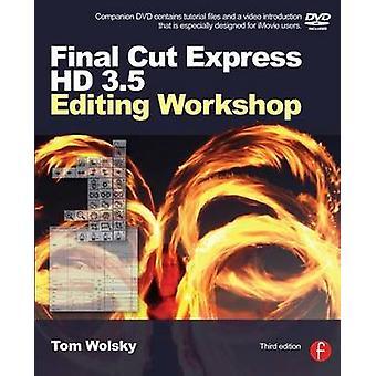 Final Cut Express HD 3.5 edycji warsztatów (3 Revised edition) przez do