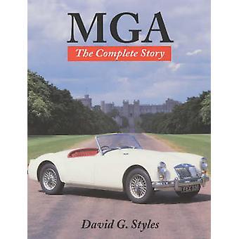 MGA - die komplette Geschichte (Neuauflage) von David G. Styles - 9781861264