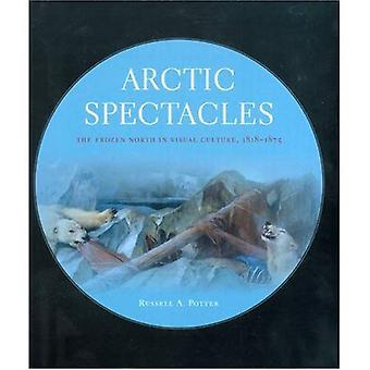 Arctische bril: Het bevroren noorden in beeldcultuur, 1818-1875