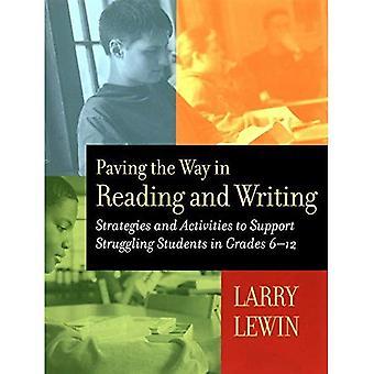 Ebnet den Weg in lesen und schreiben: Strategien und Aktivitäten zur Unterstützung von kämpfenden Schüler der Klassen 6 bis 12
