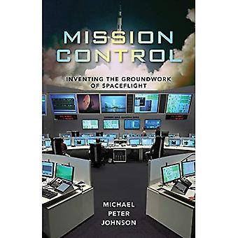 Mission Control: Uppfinna grunden rymdfärder