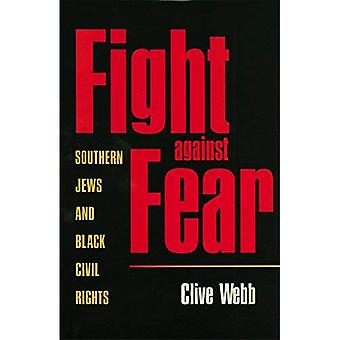 Fight against Fear: Southern Jews and Black Civil Rights