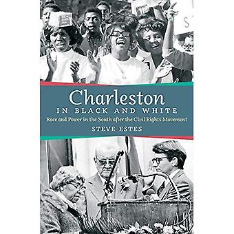 Charleston i svart og hvitt: rase og makt i Sør etter borgerrettsbevegelsen