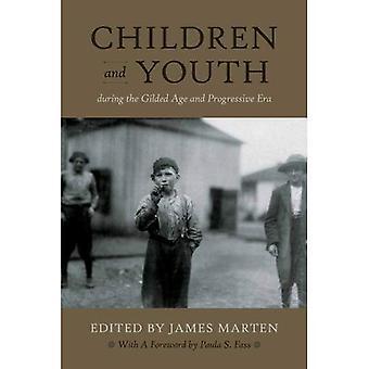 Enfants et des jeunes au cours de l'âge doré et l'ère progressiste (enfance et jeunesse en Amérique)