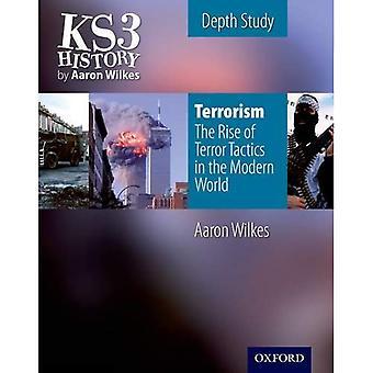 Terrorismo - l'ascesa in tutto il mondo di insurrezione: libro dello studente (Folens storia 2 ° edizione)
