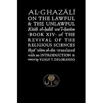 Al-Ghazali on the Lawful and the Unlawful (Islamic Texts Society's Al-Ghazali)