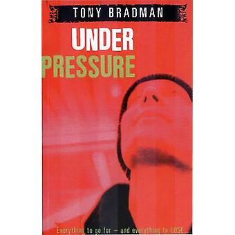 Unter dem Druck von Tony Bradman - 9780552562058 Buch