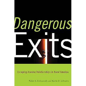Dangerous Exits door Walter Dekeseredy & Martin Schwartz & Voorwoord door Joseph Donnermeyer