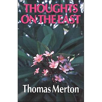 Thoughts on the East by Merton & Thomas