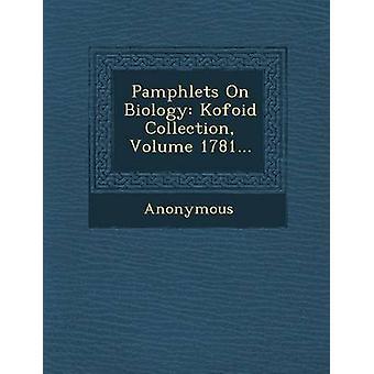 Pjecer på biologi Kofoid samling volumen 1781... af anonym