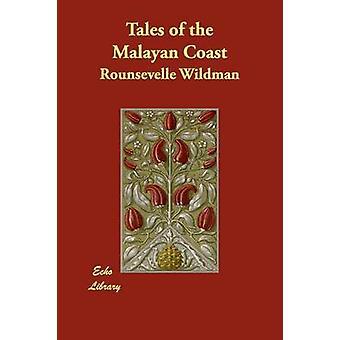 Tales of the Coast Malayan da Wildman & Rounsevelle