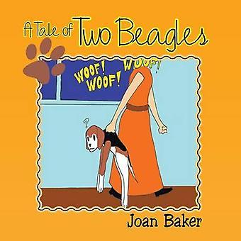 ベイカー & ジョアンによる2つのビーグルの物語