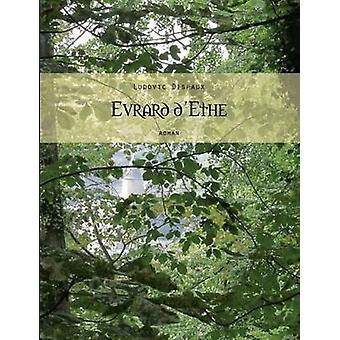 Evrard dEthe by Dispaux & Ludovic